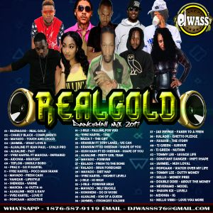 DJ WASS - REAL GOLD_DANCEHALL MIX_MAY 2017_(EXPLICIT VERSION)