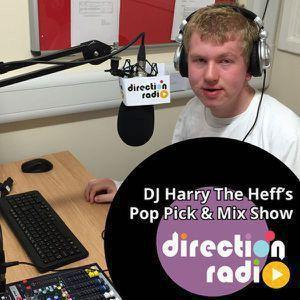 DJ Harry The Heff's Pop Pick & Mix - Show 77
