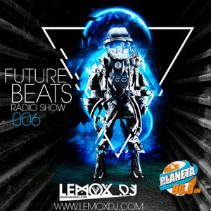 Future Beats Radio 006