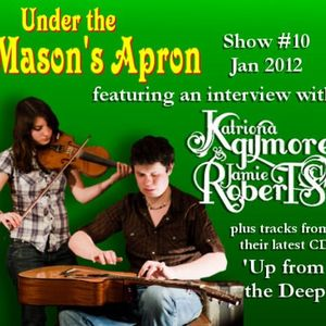 Under the Mason's Apron Show#10 2012 Gilmore/Roberts Special