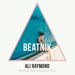 Ali Raymond: Beatnik Mix Ten