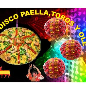 i LOVE DISCO PAELLA ,TOROS Y OLE