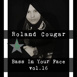 Roland Cougar - Bass In Your Face Vol.16