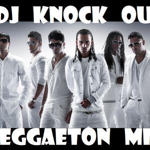 Reggaeton Mix v3 - DJ Knock Out