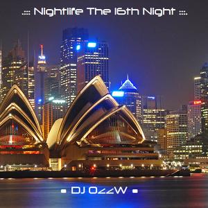 .::: Nightlife The 16th Night :::.