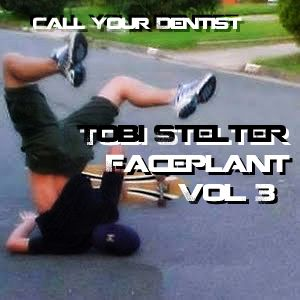 Tobi Stelter - Faceplant vol. 3