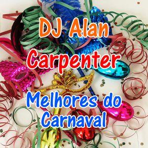DJ Alan Carpenter Melhores do Carnaval