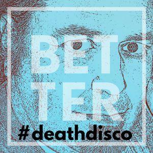betterwebradio - #deathdisco 9