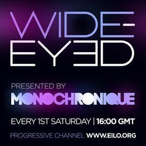 Monochronique - Wide-eyed 030 on Eilo Radio (Aug 04 2012)