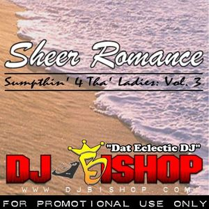 Sheer Romance (Sumpthin' 4 Tha' Ladies: Vol. 3)