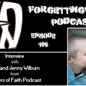 Episode 109 - Jay and Jenny Wilburn from Matters of Faith Podcast