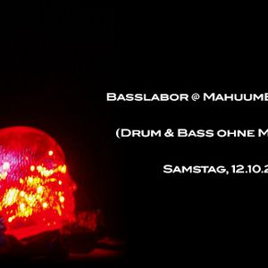 live at Basslabor 2013-10-12