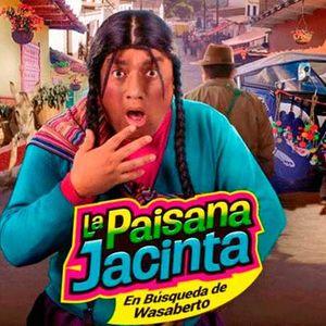 """""""LA PAISANA JACINTA"""" Y TODO LA COLA QUE TRAJO"""