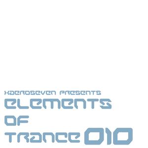 Xaeroseven presents: elements of trance episode 010