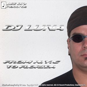 DJ Luna - From NYC to Florida - Full Length CD