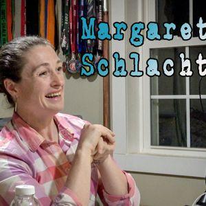 Episode 10 - Margaret Schlachter