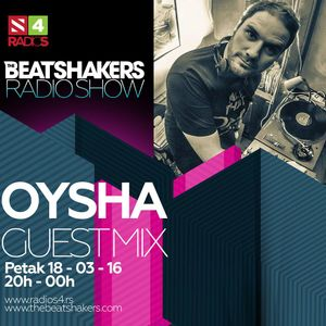The Beatshakers Radio Show  – Guest Mix by Oysha