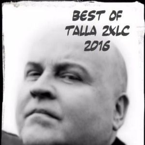 Best of Talla 2XLC - 2016 - the special