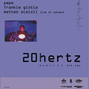 Frankie Giotta @ 20 Hertz Club - Feb 09
