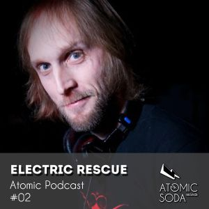Atomic Podcast #02 - Electric Rescue (2009)