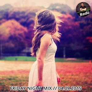 DJ RADU - SET MIX FNM (04.09.2015)
