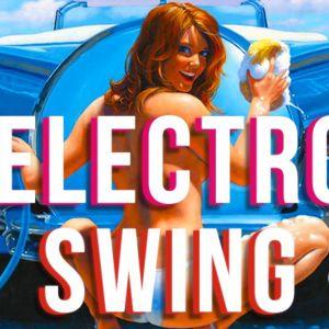 Electroswing - July 15
