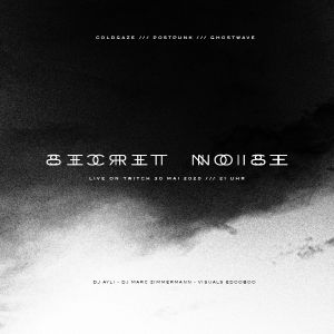 Secret Noise - Mai 2020