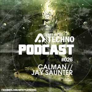 Art Style: Techno | Podcast #026 : Calman