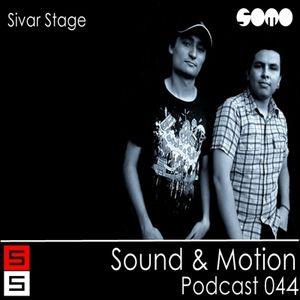Sivar Stage Podcast 044 Sound & Motion 16/06/11