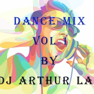 dance mix Vol 1 --DJ Arthur LAB