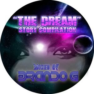 The Dream Story Compilation