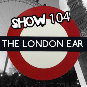 The London Ear on RTE 2XM // Show 104 // Jan 9 2016 with Conor Furlong