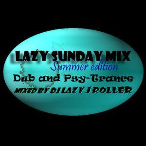 Lazy Sunday Summer edition ep.1 Dub and PsyTrance