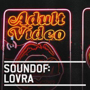 SoundOf: LOVRA