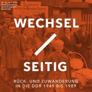 """Von der BRD in die DDR: die Ausstellung """"Wechselseitig"""""""