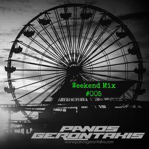 Panos Gerontakis - Weekend mix #005