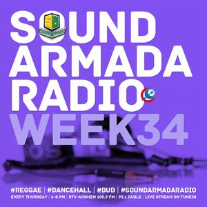 Sound Armada Reggae Dancehall Radio | Week 34 - 2017