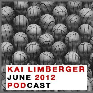 Kai Limberger June Podcast 2012