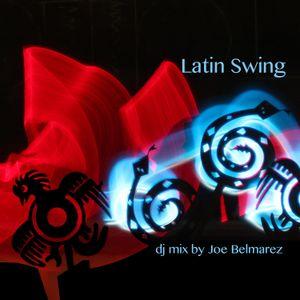 Latin swing dj mix by Joe Belmarez