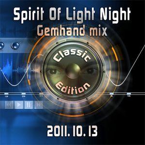 Gemhand - Spirit Of Light Night Classic Ed. - 2011.10.13.