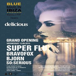 Bravofox  -  Live At Pop Up Grand Opening by Delicious, Blue Marlin (Ibiza)  - 13-May-2015