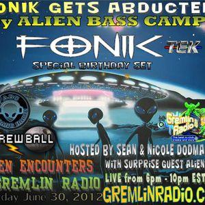 Alien Encounters - Fonik's Birthday Party - Screwball's Set June 30, 2012