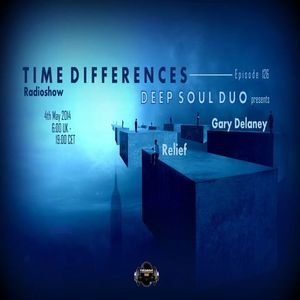Deep Soul Duo - Time Differences 126 ( may 4th, 2014)