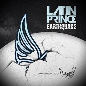 "DJ LATIN PRINCE PRESENTS: ANGEL'S CAFE ""EARTHQUAKE"" MIX 2012"