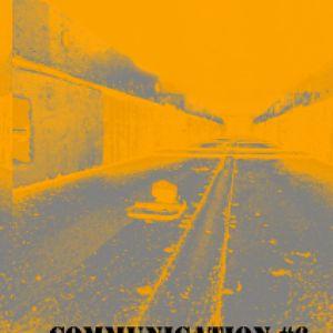 t w o m a n r a v e :: communication #6