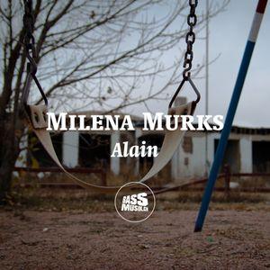 Milena Murks - Alain