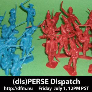 (dis)PERSE Dispatch - Episode #28