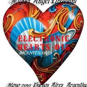Electronics_hearts_015_Bicentenario_Mixed_by_MIGUEL_ANGEL_CASTELLINI_progresive_trance_May_2010_