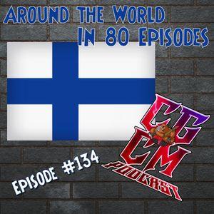CGCM Podcast EP#134 - Around the World - Finland (May 05, 2021)