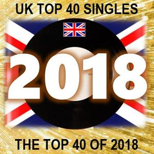 THE TOP 40 SINGLES OF 2018 [UK] by RPM | Mixcloud